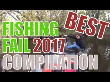 Best of Fishing Fail Compilation 2017