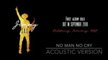 Jimmy Sax –  No man no cry  (acoustic album version )