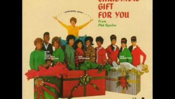 02 – Phil Spector – The Ronettes – Frosty The Snowman – A Christmas Gift For You – 1963